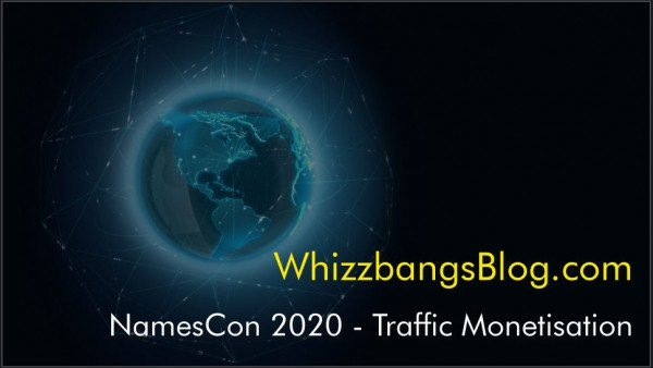 NamesCon 2020 - Traffic Monetisation