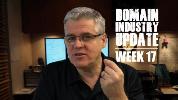 Domain Industry Update - Week 17