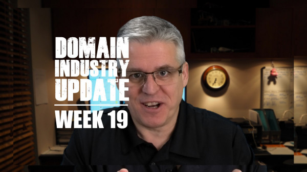 Domain Industry Update - week 19
