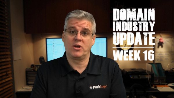 Domain Industry Update – Week 16