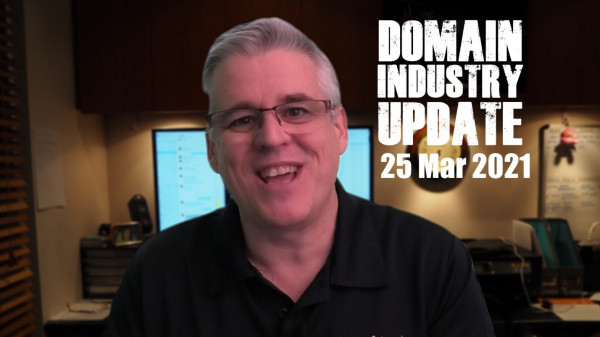 Domain Industry Update - 25 Mar 2021