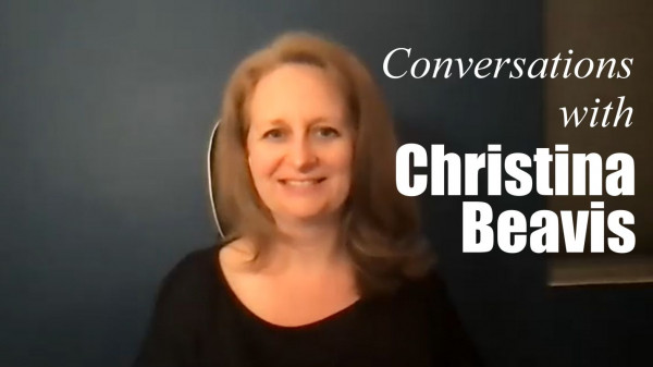 Conversations with Christina Beavis
